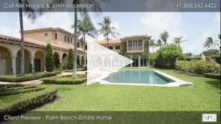 Client Preview for Palm Beach Estate Home