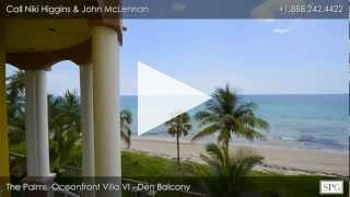 Oceanfront Villa VI at The Palms - 2130 N. Ocean Blvd. Fort Lauderdale, FL